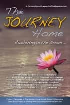 「The Journey Home」(Christine Horner,Gangaji,Shanti Einolander著)