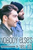 Nobody Else's ebook by Nell Iris