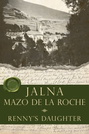 Renny's Daughter ebook by Mazo de la Roche