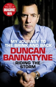 Riding the Storm ebook by Duncan Bannatyne