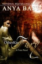 OtherKin: Fury ebook by Anya Bast