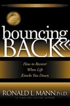 Bouncing Back ebook by Ronald L. Mann
