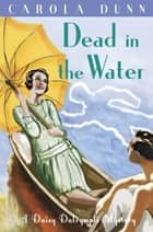 Dead in the Water eBook by Carola Dunn