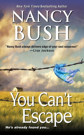 You Can't Escape ebook by Nancy Bush