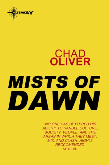 Mists of Dawn ebook by Chad Oliver