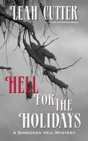 Hell For The Holidays ebook by Leah Cutter
