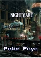 Nightmare ebook by Peter Foye