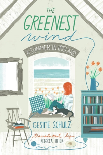 The Greenest Wind - A Summer in Ireland ebook by Gesine Schulz