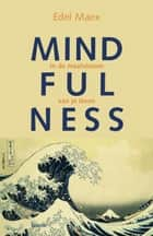 Mindfulness ebook by Edel Maex