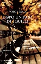 Dopo un paio di squilli ebook by Fabio Segala