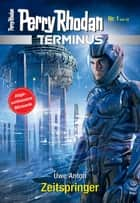Terminus 1: Zeitspringer ebook by Uwe Anton