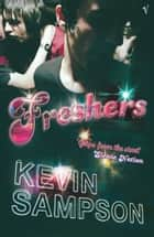 Freshers ebook by Kevin Sampson