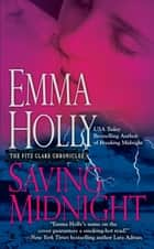 Saving Midnight ebook by Emma Holly