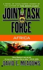 Joint Task Force #4: Africa ebook by David E. Meadows