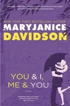 You and I, Me and You ebook by MaryJanice Davidson