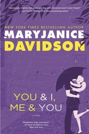 You and I, Me and You - A Novel ebook by MaryJanice Davidson