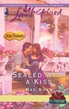 Sealed with a Kiss ebook by Mae Nunn