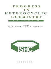 Progress in Heterocyclic Chemistry, Volume 12 - A critical review of the 1999 literature preceded by three chapters on current heterocyclic topics ebook by G.W. Gribble,Thomas L. Gilchrist