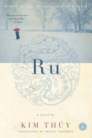 Ru - A Novel ebook by Kim Thúy