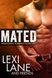 Mated (Paranormal Romance Boxed Set) ebook by Lexi Lane
