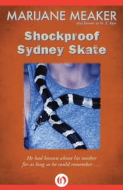 Shockproof Sydney Skate ebook by Marijane Meaker,M. E. Kerr