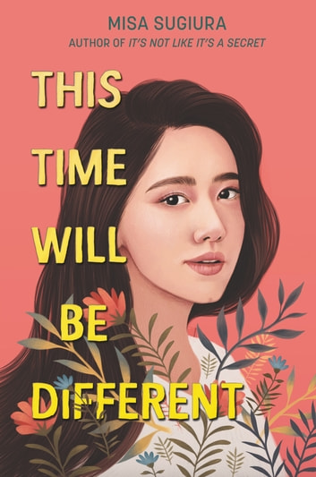 This Time Will Be Different ebook by Misa Sugiura