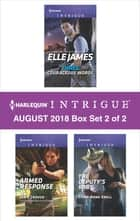 Harlequin Intrigue August 2018 - Box Set 2 of 2 - Three Courageous Words\Armed Response\The Deputy's Baby ebook by Janie Crouch, Tyler Anne Snell, Elle James