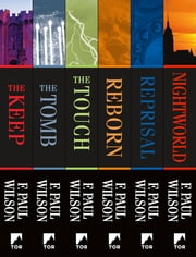 The Complete Adversary Cycle - The Keep, The Tomb, The Touch, Reborn, Reprisal, Nightworld ebook by F. Paul Wilson