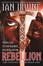 Rebellion ebook by Ian Irvine