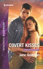 Covert Kisses ebook by Jane Godman