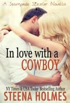 In Love with a Cowboy ebook by Steena Holmes