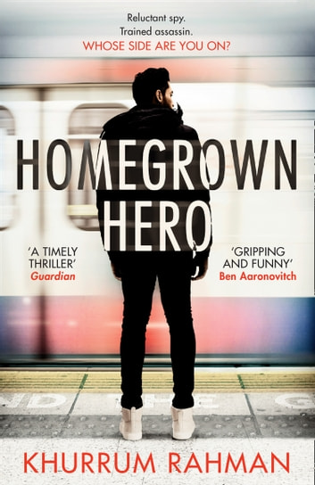 Homegrown Hero (Jay Qasim, Book 2) ebook by Khurrum Rahman