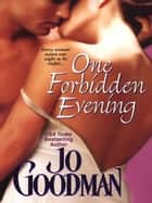 One Forbidden Evening ebook by Goodman, Jo