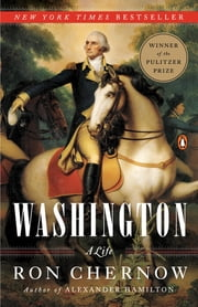 Washington - A Life ebook by Ron Chernow
