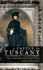 A Castle in Tuscany ebook by Sarah Benjamin