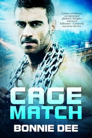 Cage Match ebook by Bonnie Dee