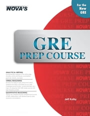 GRE Prep Course ebook by Jeff Kolby