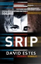 The Slip Trilogy Complete Boxed Set ebook by David Estes