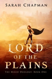 The Lord of the Plains ebook by Sarah Chapman