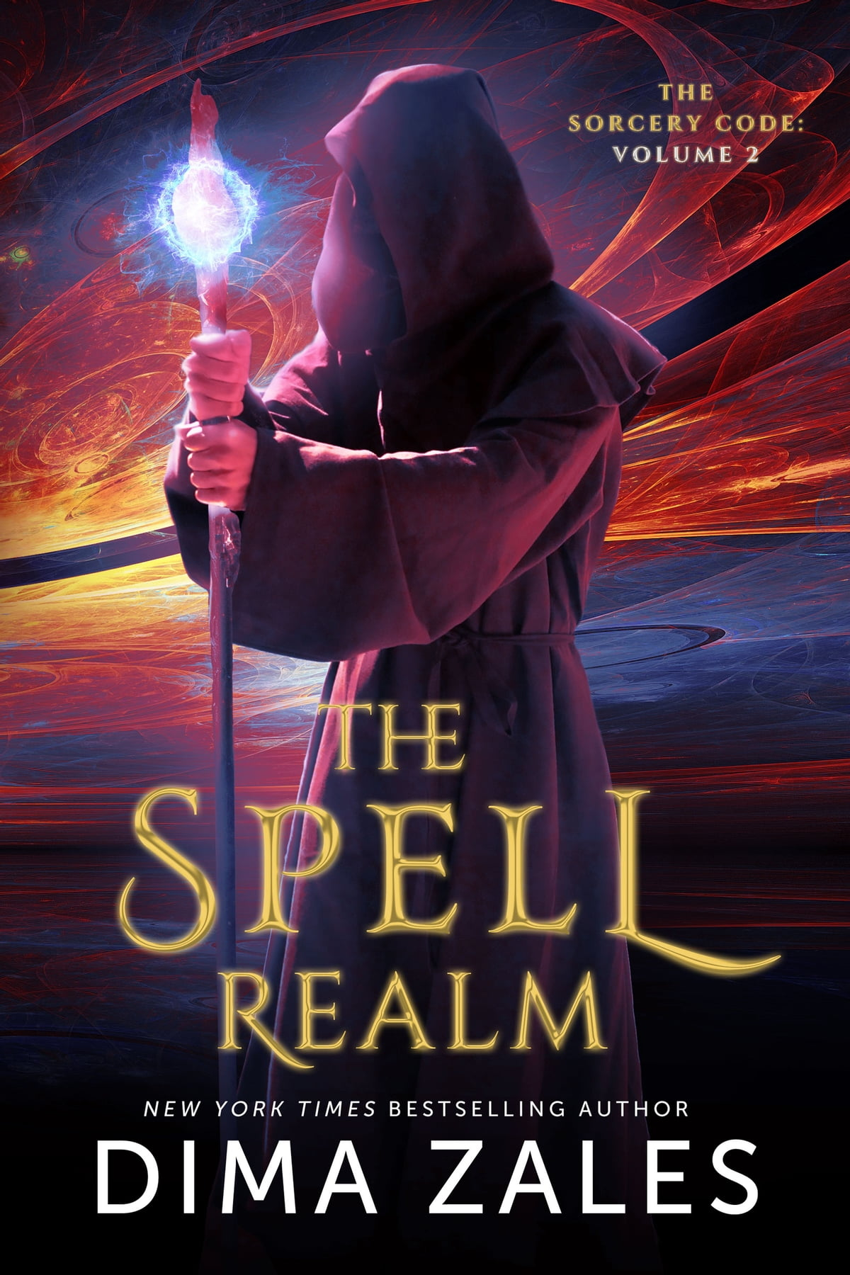 The Spell Realm (the Sorcery Code: Volume 2) Ebook By Dima Zales,
