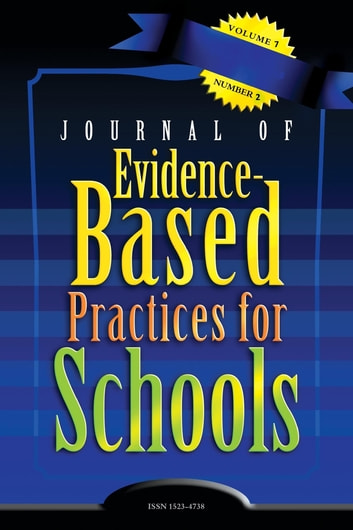 JEBPS Vol 7-N2 ebook by Journal of Evidence-Based Practices for Schools