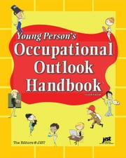 Young Person's Occupational Outlook Handbook ebook by Editors at JIST