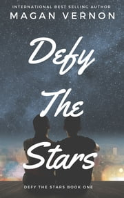 Defy The Stars ebook by Magan Vernon