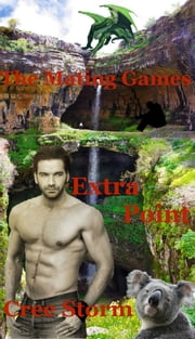 The Mating Games Extra Point ebook by Cree Storm