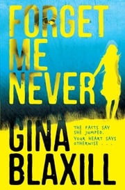 Forget Me Never ebook by Gina Blaxill