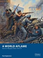 A World Aflame ebook by Paul Eaglestone,Mr Mark Stacey