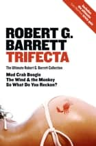 Trifecta ebook by Robert G Barrett