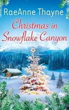 Christmas In Snowflake Canyon (Mills & Boon M&B) ebook by RaeAnne Thayne