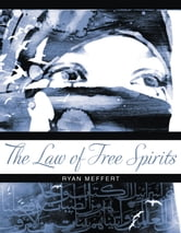 The Law of Free Spirits ebook by Ryan Meffert