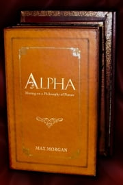 Alpha ebook by Max Morgan